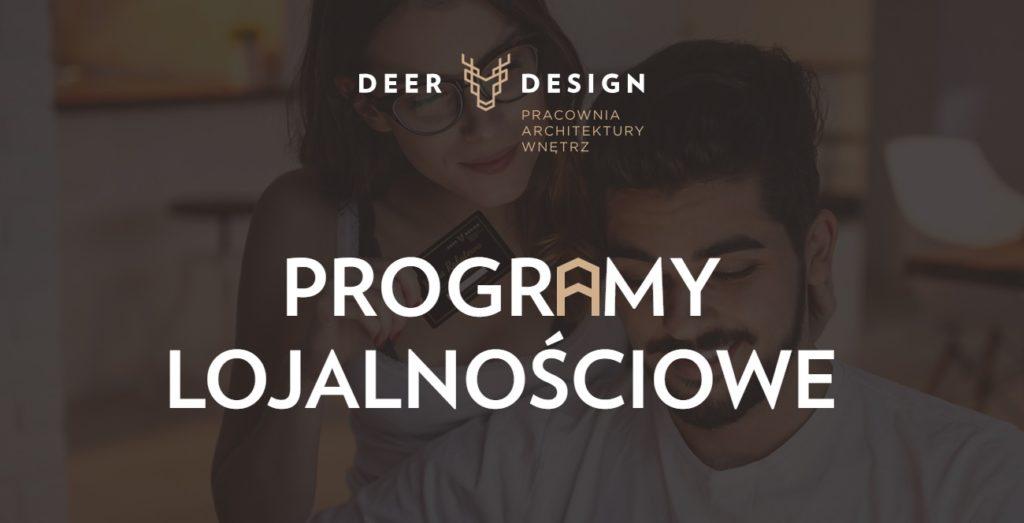 Premiera Programów Lojalnościowych DEER DESIGN!